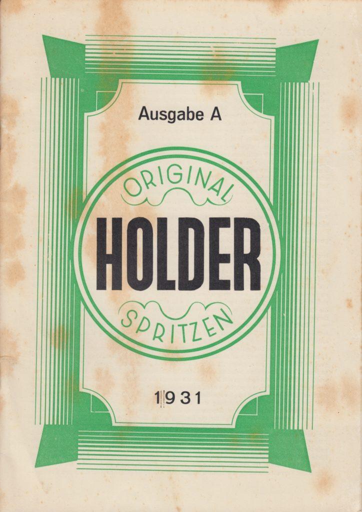 http://holderspritze.de/wp-content/uploads/2018/01/Ausgabe-A-Original-Holder-Spritzen_1931_1024-724x1024.jpeg